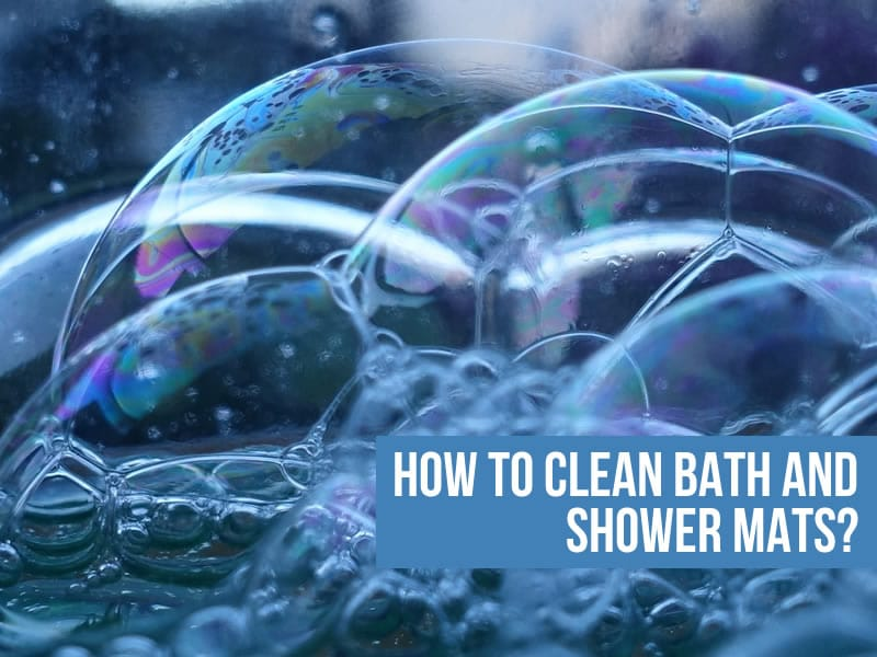 How To Clean Bath And Shower Mats