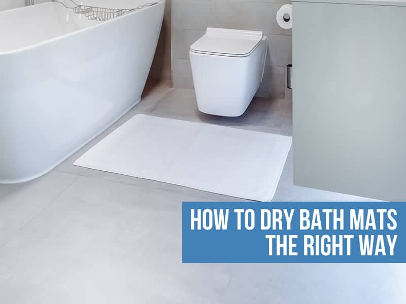 How to Dry Bath Mats