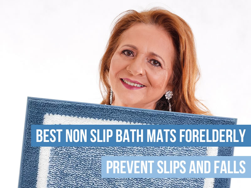 Best Non Slip Bath Mats For Elderly